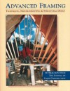 Advanced Framing: Techniques, Troubleshooting & Structural Design - Steven Bliss, Hanley Wood