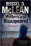 Mothers of the Disappeared: A J. McNee Mystery Set in Scotland - Russel D. McLean