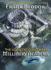 The Looking Glass Wars: Millinery Academy - Frank Beddor