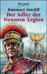 Der Adler der neunten Legion - Rosemary Sutcliff, Ilse Wodtke