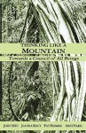 Thinking Like a Mountain: Towards a Council of All Beings - John Seed, Joanna Macy