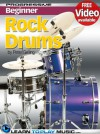 Rock Drum Lessons for Beginners - Teach Yourself How to Play Drums (Free Video Available) (Progressive Beginner) - LearnToPlayMusic.com, Peter Gelling