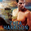 Dragos Takes a Holiday (Elder Races, #6.5) - Thea Harrison, Sophie Eastlake