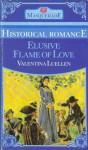 Elusive Flame of Love (Masquerade historical romance) - Valentina Luellen