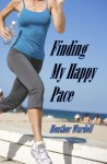 Finding My Happy Pace (Toronoto #8) - Heather Wardell