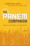 The Panem Companion: An Unofficial Guide to Suzanne Collins' Hunger Games, From Mellark Bakery to Mockingjays - V. Arrow