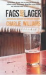 Fags and Lager - Charlie Williams
