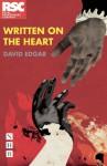 Written on the Heart - David Edgar