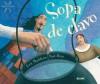 Sopa de clavo - Eric Maddern, Paul Hess