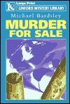 Murder for Sale - Michael Bardsley