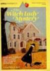 Witch Lady Mystery - Carol Beach York