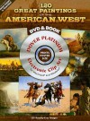 120 Great Paintings of the American West Platinum DVD and Book - Carol Grafton
