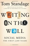 Writing on the Wall: Social Media-- The First 2,000 Years - Tom Standage