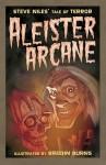 Aleister Arcane - Steve Niles, Breehn Burns