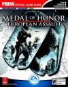 Medal of Honor: European Assault (Prima Official Game Guide) - David Hodgson