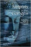 Footprints in the Ganges: The Buddha's Stories on Cultivation and Compassion - Xingyun