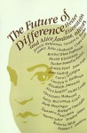 The Future of difference (The Scholar and the feminist) - Hester Eisenstein, Alice Jardine
