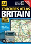 AA Trucker's Atlas: Britain - Automobile Association of Great Britain, A.A. Publishing