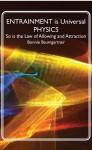 ENTRAINMENT is Universal PHYSICS (Mystic Knowing) - Bonnie Baumgartner