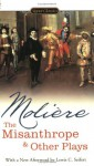 The Misanthrope and Other Plays (Signet Classics) - Jean-Baptiste Moliere, Donald M. Frame, Lewis Seifert