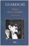 Tutto Don Camillo: Mondo Piccolo - Giovannino Guareschi