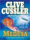 Medusa: A Kurt Austin Adventure - Scott Brick, Clive Cussler