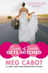 Queen of Babble Gets Hitched - Justine Eyre, Meg Cabot