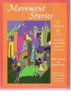 Movement Stories for Young Children: Ages 3-6 (Young Actors Series) - Helen Landalf, Pamela Gerke