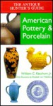 American Pottery and Porcelain: Identification and Price Guide - William C. Ketchum Jr.