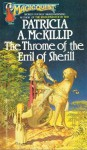 The Throme of the Erril of Sherill - Patricia A. McKillip