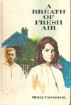 A Breath of Fresh Air - Betty Cavanna