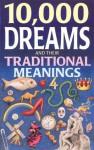 10,000 Dreams and Traditional Meanings - Raphael Edwin, Editor, Illustrator, Photographer, Translator, contributor