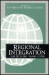 Regional Integration & the Global Trading System - Kym Anderson