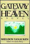 Gateway to Heaven - Sheldon Vanauken