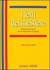 I ferri del mestiere: (Auto)formazione per l'insegnante de lingue - Marco Mezzadri