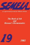 Semeia 19: The Book of Job and Ricoeur's Hermeneutics - John Dominic Crossan