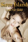Siren Island: Lust For Gold - Virginia Wade