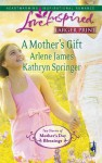 A Mother's Gift: Dreaming Of A FamilyThe Mommy Wish (Steeple Hill Love Inspired (Large Print)) - Arlene James, Kathryn Springer