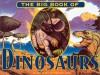 Big Book Of Dinosaurs - Clizia Gussoni, Bob Walters, Gillian King, Robert Walters, Danielle McCole, Clizia Gussoni, Luke McDonnell