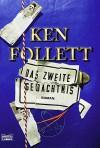 Das zweite Gedächtnis - Ken Follett
