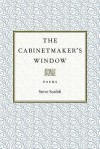 The Cabinetmaker's Window - Steve Scafidi