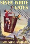 Seven White Gates (Lone Pine) - Malcolm Saville