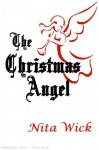 The Christmas Angel - Nita Wick