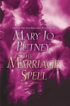 The Marriage Spell: A Novel - Mary Jo Putney