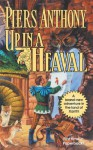 Up In a Heaval (Xanth Novels) - Piers Anthony