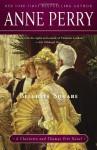 Belgrave Square: A Charlotte and Thomas Pitt Novel (Charlotte & Thomas Pitt, #12) - Anne Perry