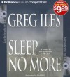 Sleep No More (Audiocd) - Greg Iles, Dick Hill
