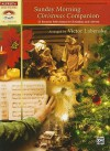 Sunday Morning Christmas Companion (Alfred's Sacred Performer Collections) - Victor Labenske