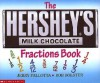 Hershey's Milk Chocolate Bar Fractions Book - Jerry Pallotta, Rob Bolster