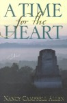 A Time for the Heart - Nancy Campbell Allen